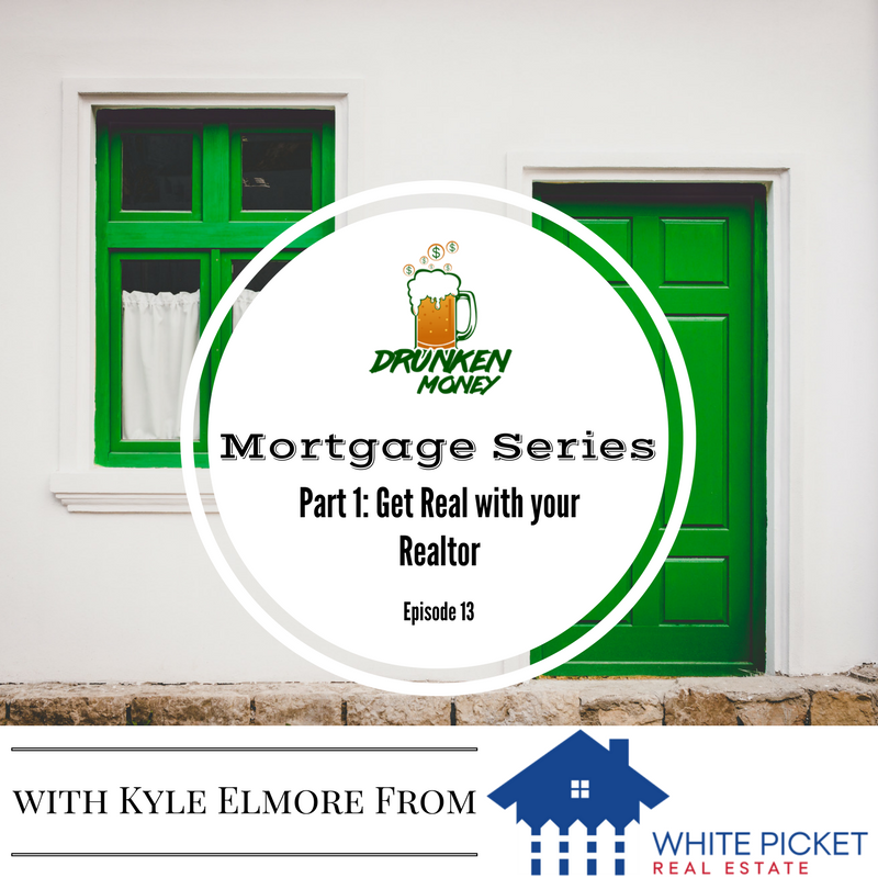 Mortgage Series Part 1: Get Real with your Realtor